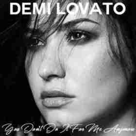 Demi Lovato - You Dont Do It For Me Anymore (CDQ)